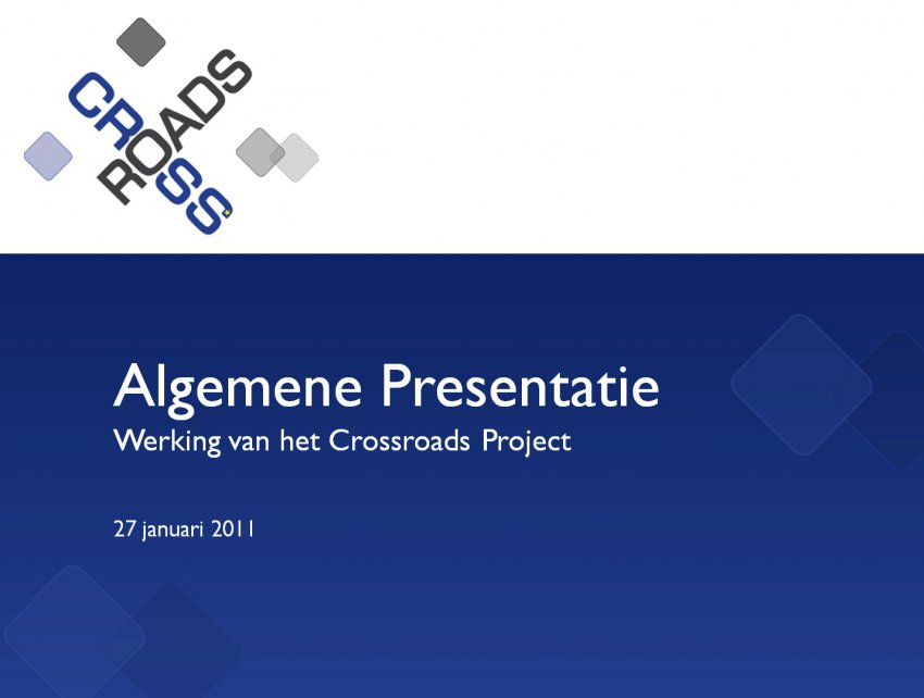 Stichting Grensoverschrijdende Innovatie CrossRoads OLD: PowerPoint template CrossRoads