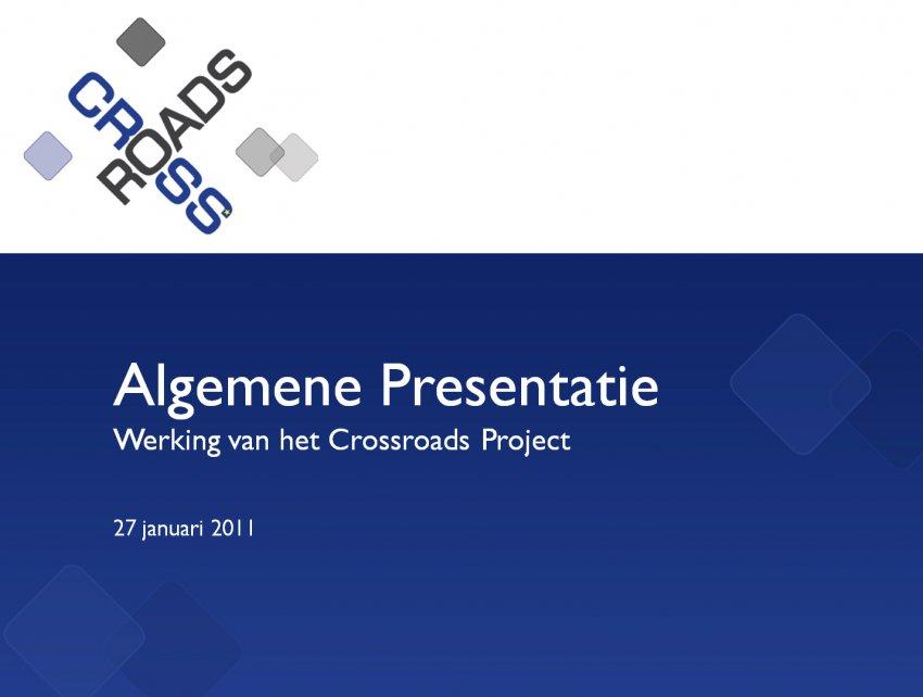 Stichting Grensoverschrijdende Innovatie CrossRoads OLD: PowerPoint template CrossRoads